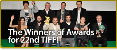 The Winners of Awards  for 22nd TIFF
